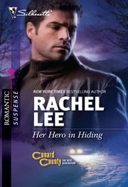 Her Hero in Hiding ebook by Rachel Lee
