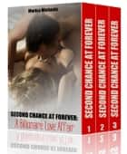 Second Chance at Forever: A Billionaire Love Affair (3 Book Boxed Set) ebook by Marisa Michaels