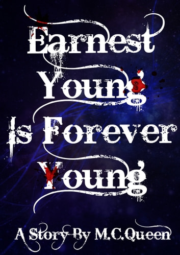 Earnest Young is Forever Young ebook by M.C Queen