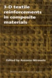3-D Textile Reinforcements in Composite Materials ebook by Miravete, A