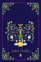 Amir Khusrau - The Man in Riddles ebook by Ankit Chaddha