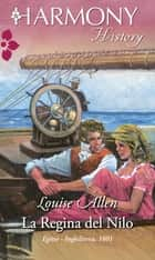 La regina del Nilo ebook by Louise Allen