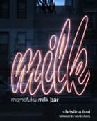 Momofuku Milk Bar ebook by Christina Tosi,David Chang