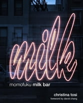 Momofuku Milk Bar ebook by Christina Tosi