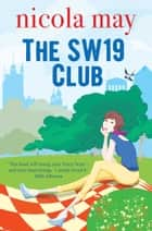 The SW19 Club ebook by Nicola May