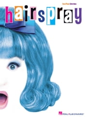 Hairspray (Songbook) - Easy Piano Selections ebook by Marc Shaiman