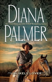Unlikely Lover ebook by Diana Palmer