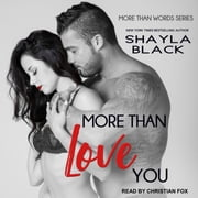 More Than Love You audiobook by Shayla Black