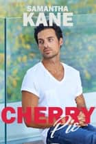 Cherry Pie ebook by Samantha Kane