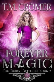 Forever Magic ebook by T.M. Cromer