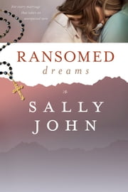Ransomed Dreams ebook by Sally John
