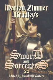 Sword and Sorceress 22 ebook by Elisabeth Waters