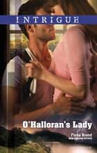 O'halloran's Lady ebook by Fiona Brand