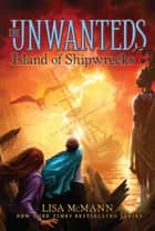 Island of Shipwrecks ebook by Lisa McMann