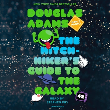 The Hitchhiker's Guide to the Galaxy audiobook by Douglas Adams