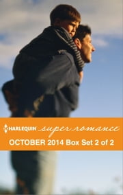 Harlequin Superromance October 2014 - Box Set 2 of 2 - Jake's Biggest Risk\No Ordinary Home\Too Friendly to Date ebook by Julianna Morris, Mary Sullivan, Nicole Helm