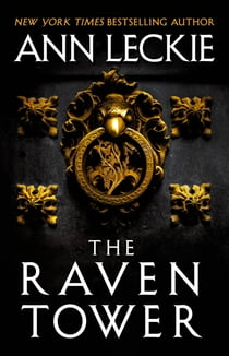 The Raven Tower ebook by Ann Leckie