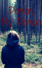 Demon, My Demon ebook by Elizabeth Densa