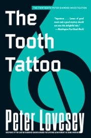 The Tooth Tattoo ebook by Peter Lovesey