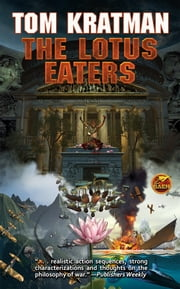 The Lotus Eaters ebook by Tom Kratman