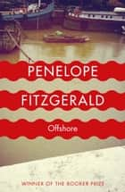 Offshore ebook by Penelope Fitzgerald, Alan Hollinghurst