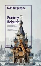Punin y Baburin ebook by Iván Turguénev, Marta Sánchez Nieves