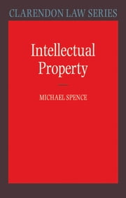 Intellectual Property ebook by Michael Spence
