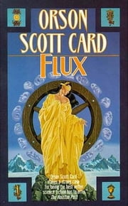 Flux ebook by Orson Scott Card