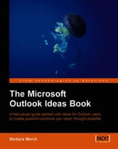 The Microsoft Outlook Ideas Book ebook by Barbara March