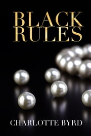 Black Rules ebook by Charlotte Byrd