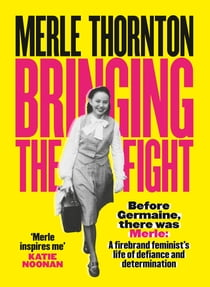Merle Thornton - Bringing the Fight ebook by Merle Thornton