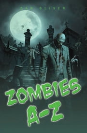 Zombies A-Z ebook by Dan Oliver