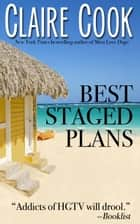 Best Staged Plans ebook by Claire Cook