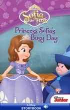 Sofia the First: Ready to be a Princess ebook by Disney Press