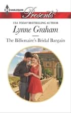 The Billionaire's Bridal Bargain ekitaplar by Lynne Graham