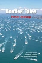 Boaties' Tales ebook by Peter Jessup
