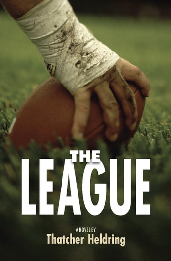 The League ebook by Thatcher Heldring