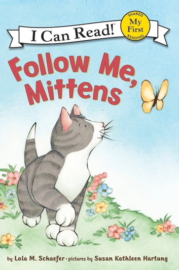 Follow Me, Mittens ebook by Lola M. Schaefer