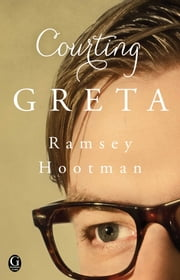 Courting Greta ebook by Ramsey Hootman