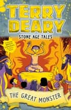 Stone Age Tales: The Great Monster ebook by