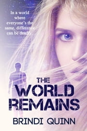 The World Remains ebook by Brindi Quinn