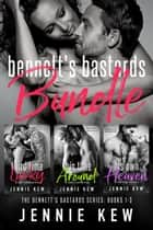 Bennett's Bastards Bundle - Books 1-3 ebook by Jennie Kew