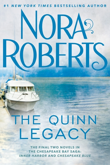 The Quinn Legacy ebook by Nora Roberts