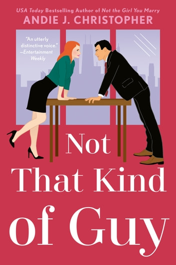 Not That Kind of Guy ebook by Andie J. Christopher