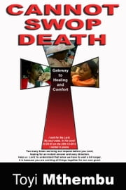 Cannot Swop Death ebook by Toyi Mthembu