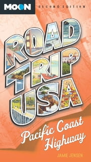 Road Trip USA: Pacific Coast Highway ebook by Jamie Jensen