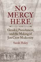 No Mercy Here ebook by Sarah Haley