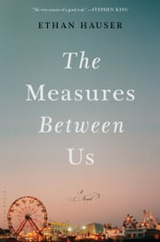 The Measures Between Us ebook by Ethan Hauser