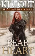Bear Heart ebook by K. J. Colt