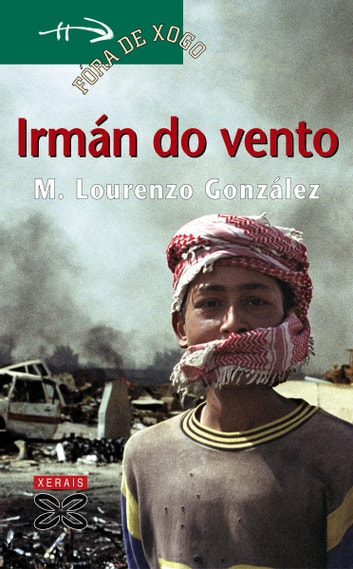 Irmán do vento ebook by Manuel Lourenzo González